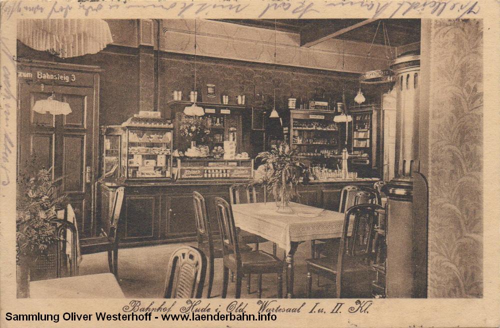 Die 1927 gelaufene Karte zeigt den Wartesaal vom Bahnhof Hude mit Restaurant.