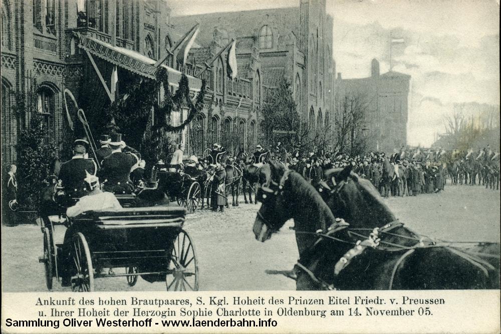 Im November 1905, also 3 Monate vor der Hochzeit, besuchten der Sohn des Kaisers und seine oldenburgische Braut deren Heimatstadt. Der geschmückte Eingang zum Bahnhof führt zu den Großherzoglichen Gemächern.