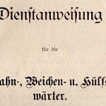 1897 - Dienstanweisung für die Bahn-, Weichen- und Hülfswärter