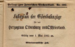1905 - Fahrplan der Eisenbahnzüge, Beilage zum Jeverschen Wochenblatt