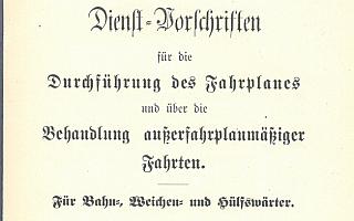 1897 - Durchführung des Fahrplanes und die Behandlung außerplanmäßiger Fahrten