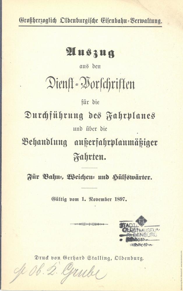 1897 - Durchführung des Fahrplanes und die Behandlung außerplanmäßiger Fahrten - Deckblatt