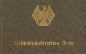 1925 Denkschrift zur Eröffnung des Direktionsgebäudes der RBD Trier