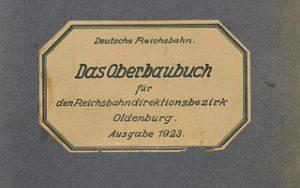 1923 - Oberbaubuch RBD Oldenburg