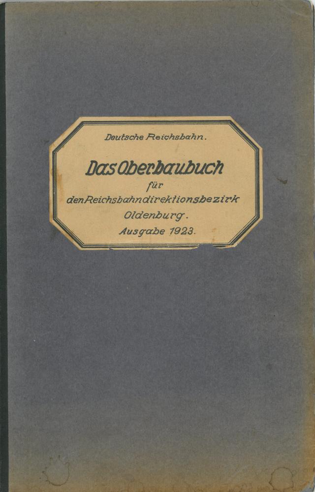 1923 - Oberbaubuch RBD Oldenburg - Vorderseite